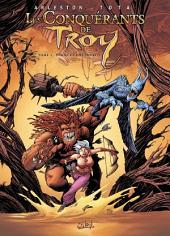 Les Conquérants de Troy T02: Eckmül le bûcheron