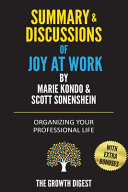 Summary And Discussions Of Joy At Work