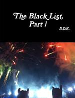 The Black List, Part 1