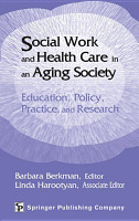 Social Work and Health Care in an Aging Society PDF
