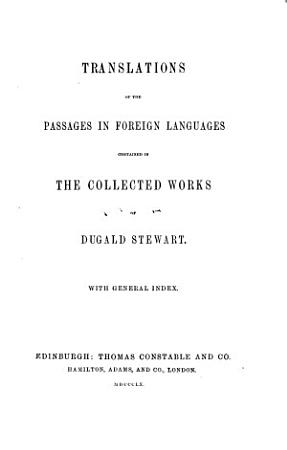 The Collected Works of Dugald Stewart  exhibiting the progress of metaphysical  ethical  and political philosophy  since the revival of letters in Europe  1854 PDF