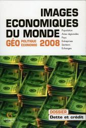 Images économiques du monde 2008: Géopolitique-géoéconomie