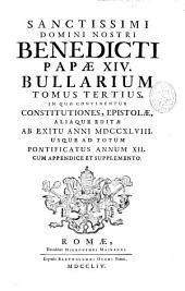 In quo continentur constitutiones, epistolae, alique editae ab exitu anni MDCCXLVIII usque ad totum pontificatus annum XII