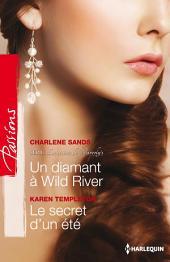 Un diamant à Wild River - Le secret d'un été: T2 - Les secrets de Waverly's