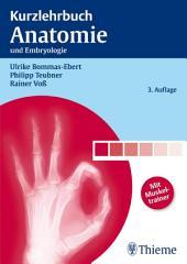 Kurzlehrbuch Anatomie: und Embryologie, Ausgabe 3