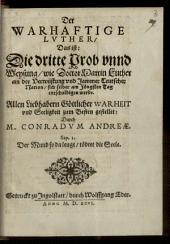 Der Warhaftige Lvther, Das ist: Die dritte Prob vnnd Weysung, wie Doctor Martin Luther an der Verwüstung vnd Jammer Teutscher Nation, sich selber am Jüngsten Tag entschuldigen werde