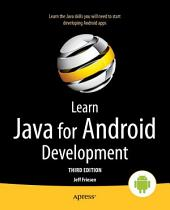 Learn Java for Android Development: Java 8 and Android 5 Edition, Edition 3