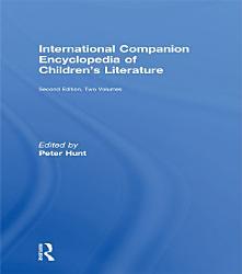 International Companion Encyclopedia Of Children S Literature Book PDF
