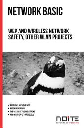 WEP and wireless network safety Other WLAN projects: Network Basic. AL0-016
