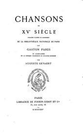 Chansons du XVe siècle: Volume1