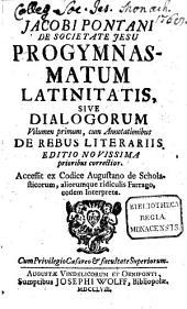 Progymnasmata Latinitatis Sive Dialogi: Volume 1