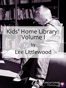 Kids  Home Library  Volume I PDF