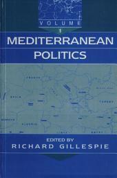 Mediterranean Politics: Volume 1