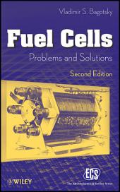 Fuel Cells: Problems and Solutions, Edition 2