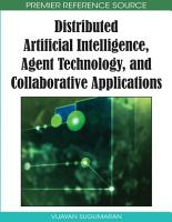 Distributed Artificial Intelligence  Agent Technology  and Collaborative Applications PDF