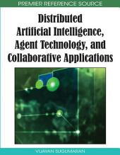 Distributed Artificial Intelligence, Agent Technology, and Collaborative Applications