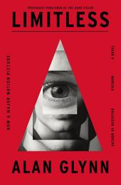 Limitless : A Novel
