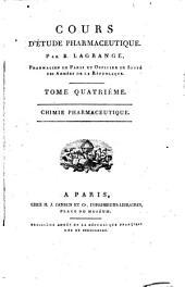 Cours d'etude pharmaceutique: Volume4