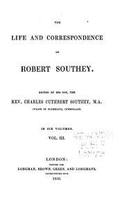 The life and correspondence of Robert Southey: Volume 3