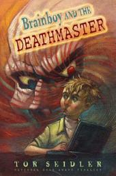 Brainboy and the DeathMaster