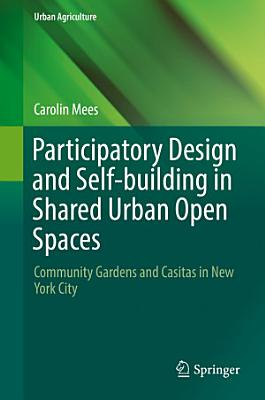 Participatory Design and Self building in Shared Urban Open Spaces