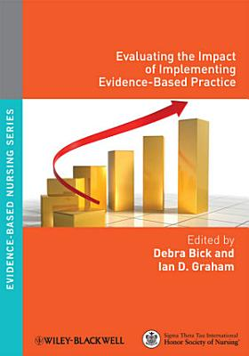 Evaluating the Impact of Implementing Evidence Based Practice PDF