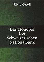 Das Monopol Der Schweizerischen Nationalbank