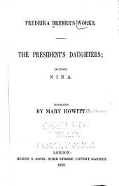 Fredrika Bremer's Works: President's daughters, including Nina