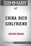 Summary Of China Rich Girlfriend By Kevin Kwan PDF