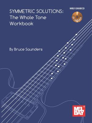 Symmetric Solutions  The Whole Tone Workbook Book CD Set