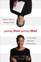 Getting Over Getting Mad PDF