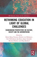 Rethinking Education in Light of Global Challenges