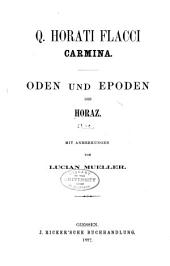 Q. Horati Flacci Carmina: Oden und epoden des Horaz