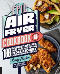 Epic Air Fryer Cookbook Book PDF