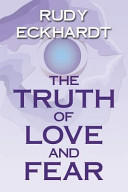 The Truth Of Love And Fear Book PDF