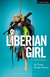 Liberian Girl: Edition 2
