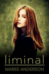 Liminal: Book One of The Liminals Series