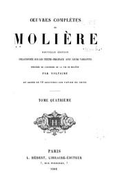 Oeuvres completes de Moliere: Volume4