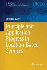 Principle and Application Progress in Location Based Services PDF