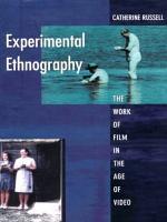 Experimental Ethnography