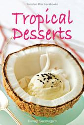Periplus Mini Cookbooks: Tropical Desserts