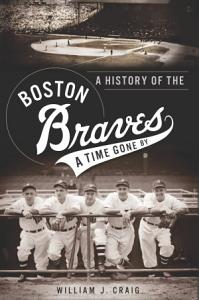 A History of the Boston Braves Book