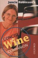 Jancis Robinson S Concise Wine Companion