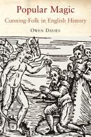 Popular Magic  Cunning folk in English History PDF