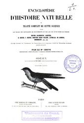Encyclopédie d'histoire naturelle ou Traité complet de cette science, d'après les travaux des naturalistes les plus éminents de tous les pays et de toutes les époques: Oiseaux, Volume2