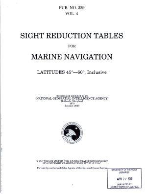 Sight Reduction Tables for Marine Navigation  Latitudes 450 600  inclusive PDF
