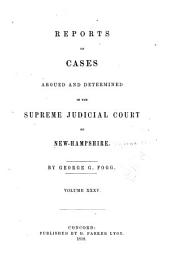 The New Hampshire Reports: Volume 35