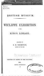 Wycliffe Exhibition in the King's Library