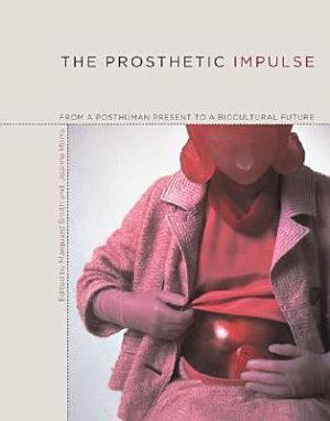 The Prosthetic Impulse PDF