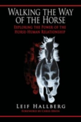 Walking the Way of the Horse PDF